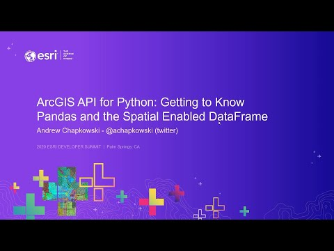 ArcGIS API For Python: Getting To Know Pandas And The Spatial Enabled DataFrame