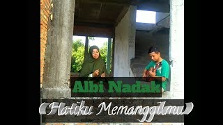 Suaranya Bikin Merinding Albi Nadak Cover by Zikri Lathifah.mp3