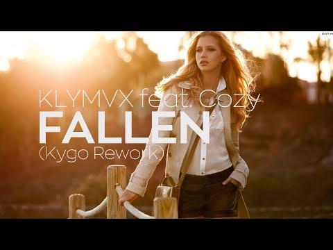 KLYMVX feat. COZY - Fallen (Kygo Rework)