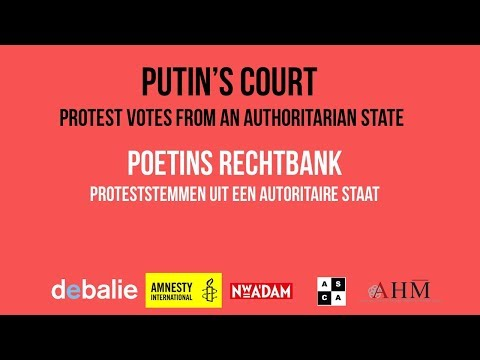 Putin's Court - Protest Votes From An Authoritarian State
