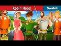 Robin Hood in Swahili | Hadithi za Kiswahili | Swahili Fairy Tales