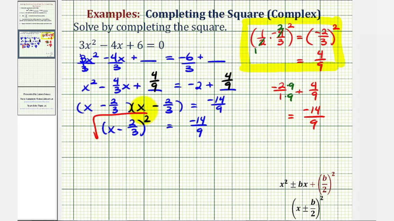 Ex 5:pleting The Square  Leading Coefficient Not 1 (complex)
