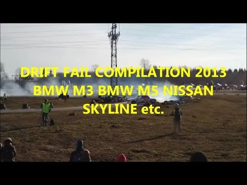 ►DRIFT FAIL COMPILATION 2013 BMW M3 BMW M5 NISSAN SKYLINE etc.