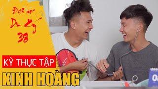 KỲ THỰC TẬP KINH HOÀNG | Đại Học Du Ký - Phần 38 | Phim Hài Sinh Viên Hay Nhất Gãy TV