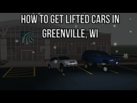 How To Get Lifted Cars In Greenville, WI
