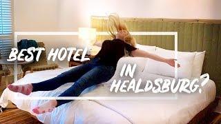 Healdsburg H2 Hotel SHOCKING Review 2019 | Is It Worth It?