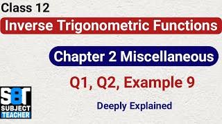 Chapter 2 Miscellaneous Inverse Trigonometric Functions class 12 Maths    NCERT