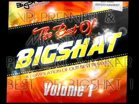 Vp Premier & Mr. Stylistic - Payal Ki Jhankar - Best of Bigshat Volume 1