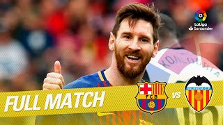 Full Match FC Barcelona vs Valencia CF LaLiga 2017/2018
