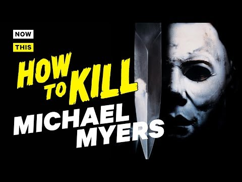 How to Kill Michael Myers | NowThis Nerd