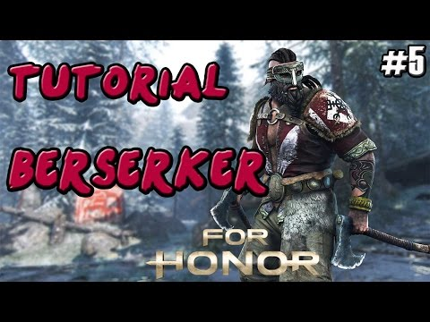 FOR HONOR | GUIA TUTORIAL VIKINGO BERSERKER | COMBOS Y TRUCOS | GAMEPLAY ESPAÑOL