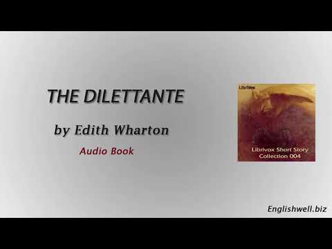 The Dilettante by Edith Wharton - Short Story