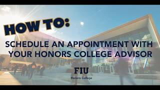 How To: Schedule an appointment with your Honors College Advisor