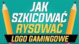 Jak Szkicować, Rysować Logo Gamingowe (PORADNIK Mascout LOGO Part1)
