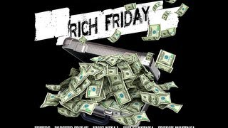 Rich Friday - Future Nicki Minaj French Montana Forever Friday & Juelz, (Deluxe Version)
