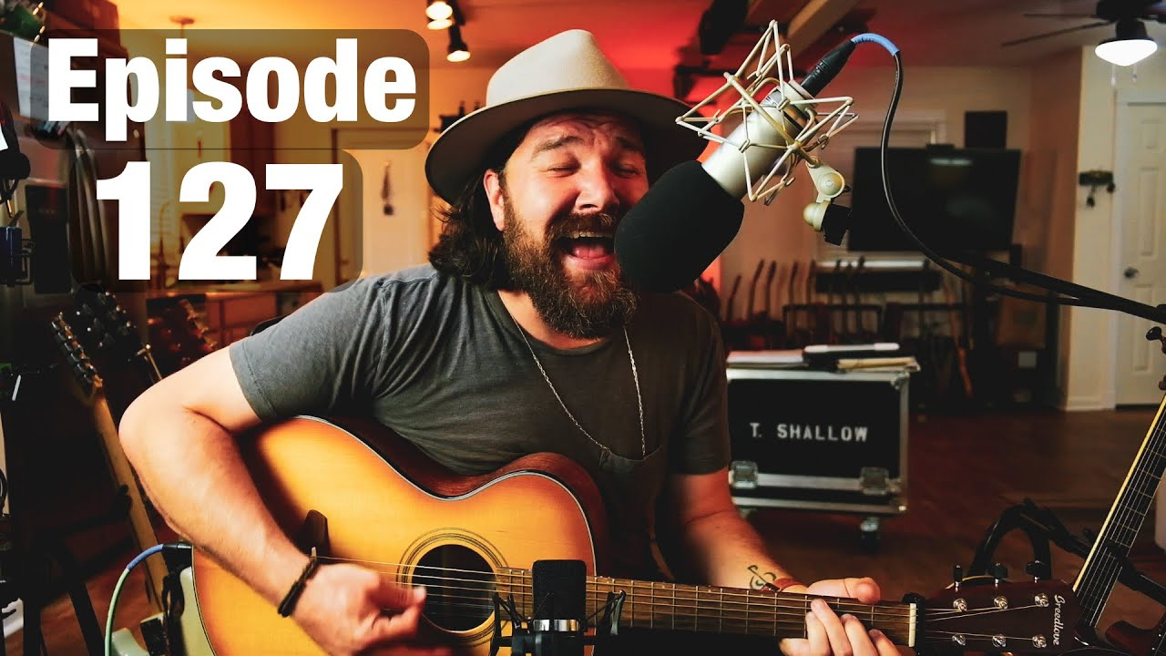 Live From Shallow Chateau: Episode 127 - 7/7/21