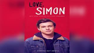 Love,Simon trailer soundtrack