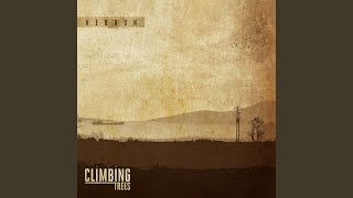 Watch Climbing Trees Under The Lindens video
