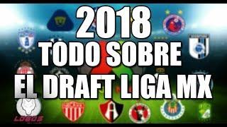 TODO SOBRE EL DRAFT DEL APERTURA 2018
