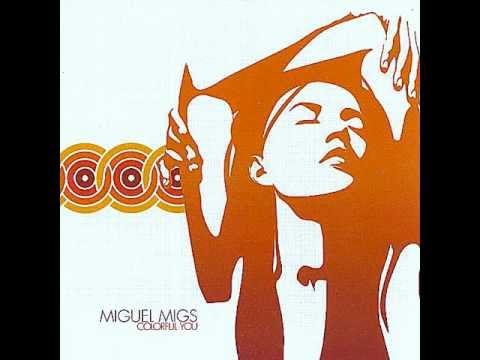 Клип Miguel Migs - The One