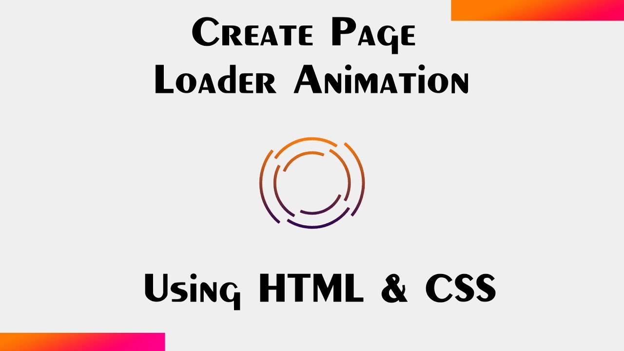 How To Create Page Loader Animation In HTML And CSS In 5 Minutes