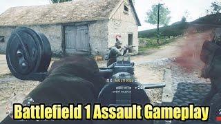 Battlefield 1 Assault Gameplay - Multiplayer