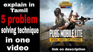 PUBG MOBILE LITE(TAMIL) 5 different problem solving and gameplay,link on description!!..