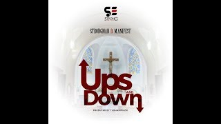 Strongman - Ups & Down (feat. M.anifest) [Audio Slide]