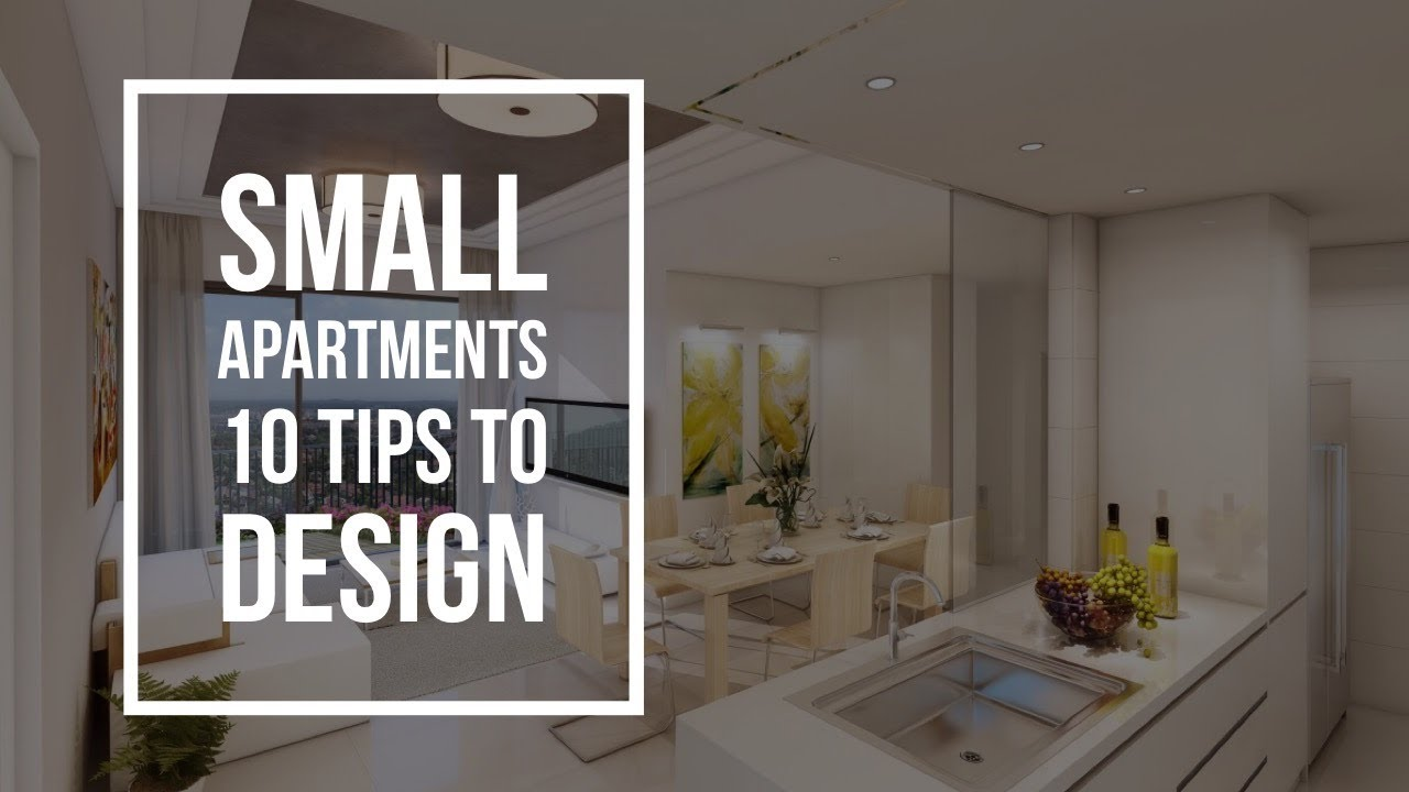 Small Apartments 10 Tips Interior Design Ideas Youtube