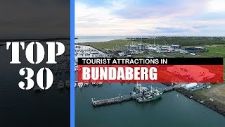TOP 30 BUNDABERG Attractions (Things to Do & See)