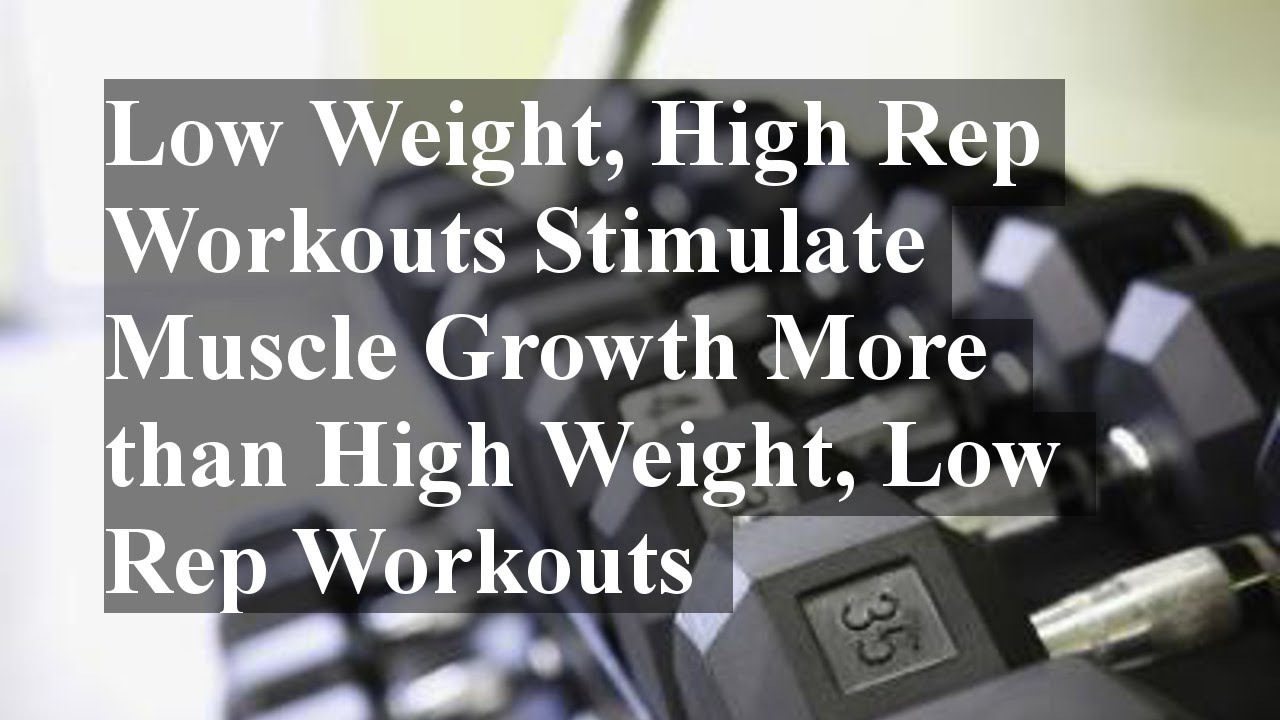 low weight high rep workout