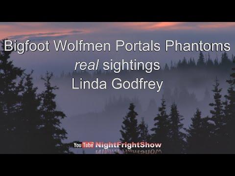 Bigfoot, Wolfmen, Wertewolf, Phantoms videos real sightings Linda Godfrey Night Fright Show