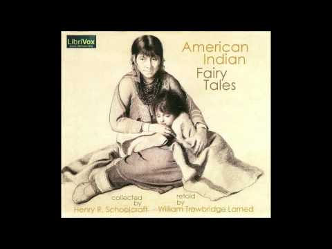 Faster Audio Book for Free: American Indian Fairy Tales. Story 9 - The Fairy Bride