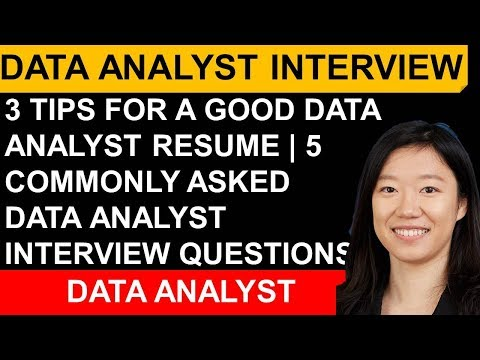 3 Tips For A Good Data Analyst Resume | 5 Commonly Data Analyst Interview Questions
