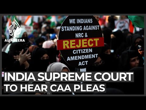India citizenship law: Supreme Court prepares to hear appeals
