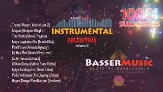 Nepali Instrumental Music | Nepali Dhun Haru | BasserMusic Instrumental Songs