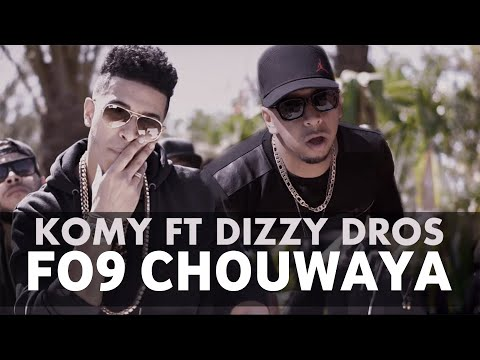Komy ft Dizzy DROS - Chouwaya (EXCLUSIVE Music Video) | Remix All The Way Up | 2016 كومي - الشواية