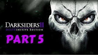 Darksiders II Deathinitive Edition | Part 5 | No Commentary [1080p30 Ultra Settings] #05