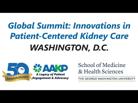 Global Summit: Innovations in Patient-Centered Kidney Care — May 23, 2019