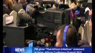 "PM Gives ""Thai African Initiatives"" Statement at Asian-African Conference Summit 2015"