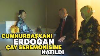 Cumhurbaşkanı Erdoğan, Japonya'da Çay Seremonisine Katıldı