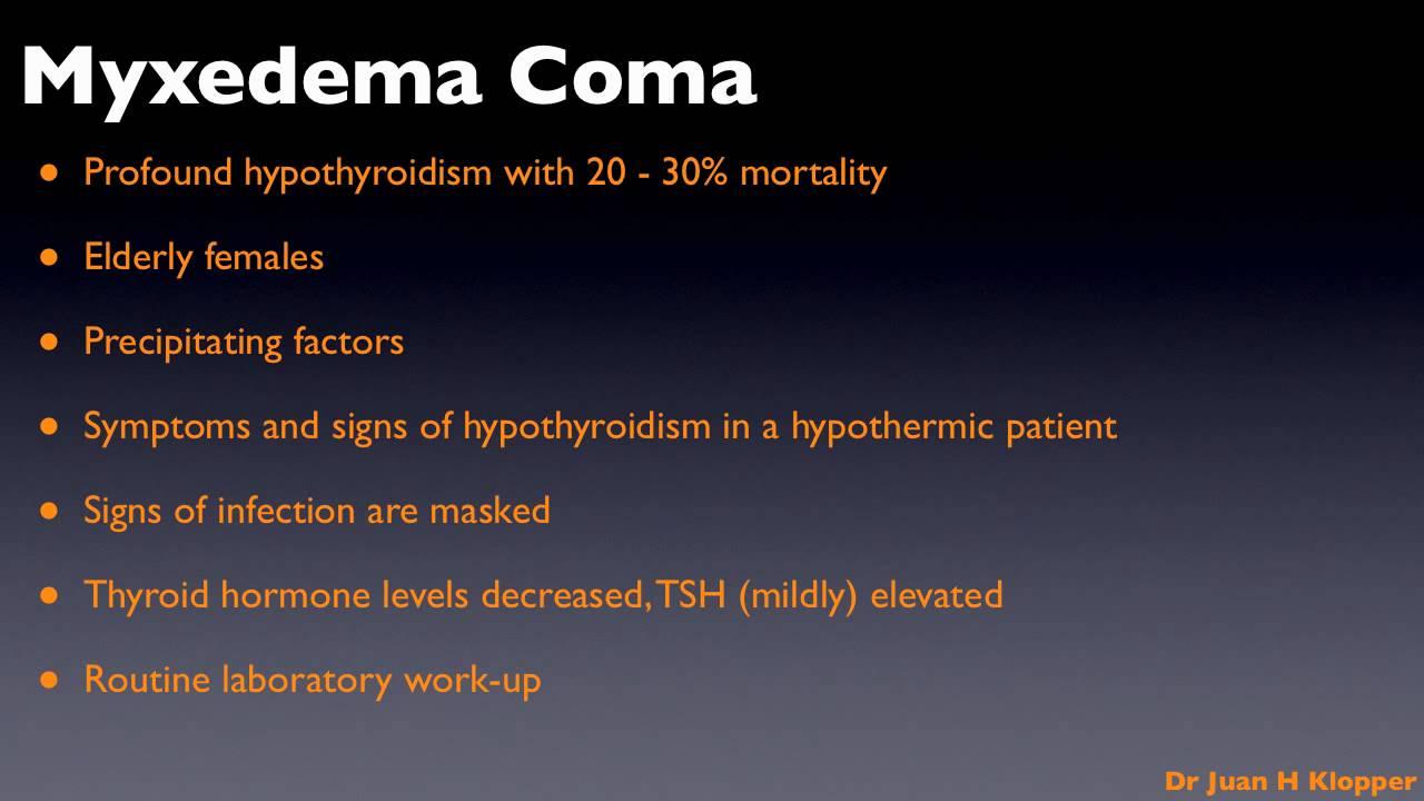 Hypothyroidism Part 4 Myxedema Coma Mov Youtube