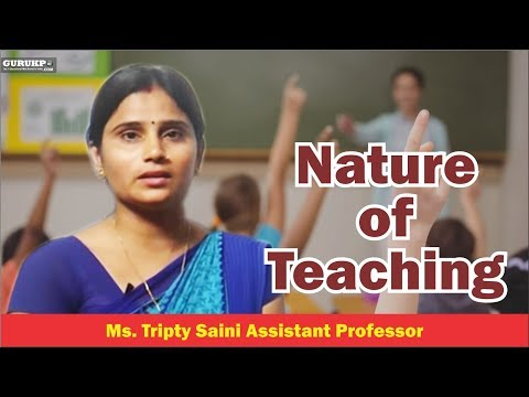Nature of Teaching(B.Ed)