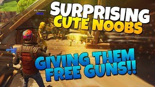 SURPRISING Cute Noobs By Giving Them HIGH Level Guns! | Fortnite Save The World