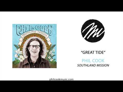 Phil Cook - Great Tide (Official Audio)