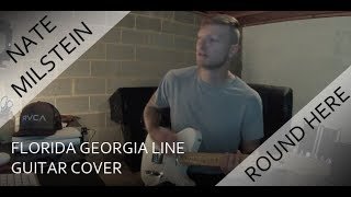 Florida Georgia Line - Round Here (Guitar Cover)