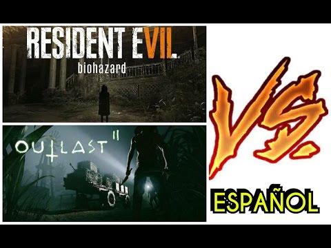 "OUTLAST 2 vs RESIDENT EVIL 7 ""CUAL ES MEJOR???"""