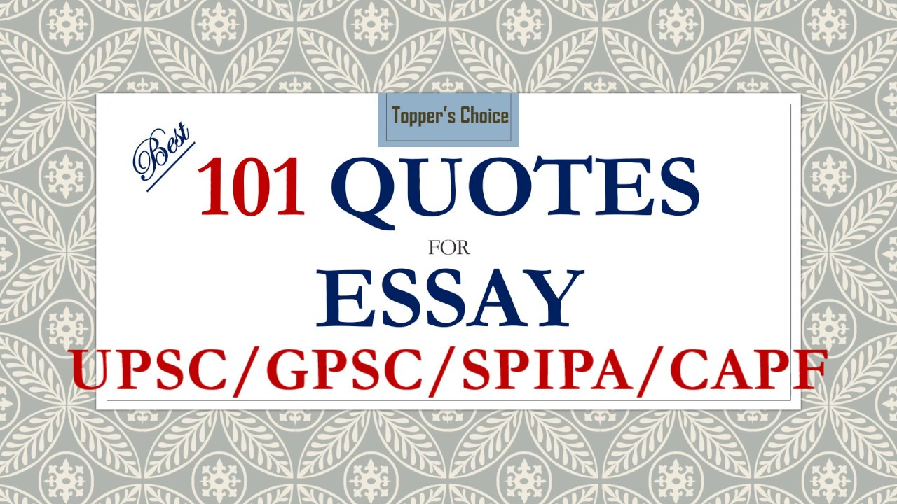 English Essay Writer  Quotes For Essays Upsc State Psc Capf Spipa       Research Paper Essay Topics also Business Essays  Quotes For Essays Upsc State Psc Capf Spipa    Help With Essay Papers