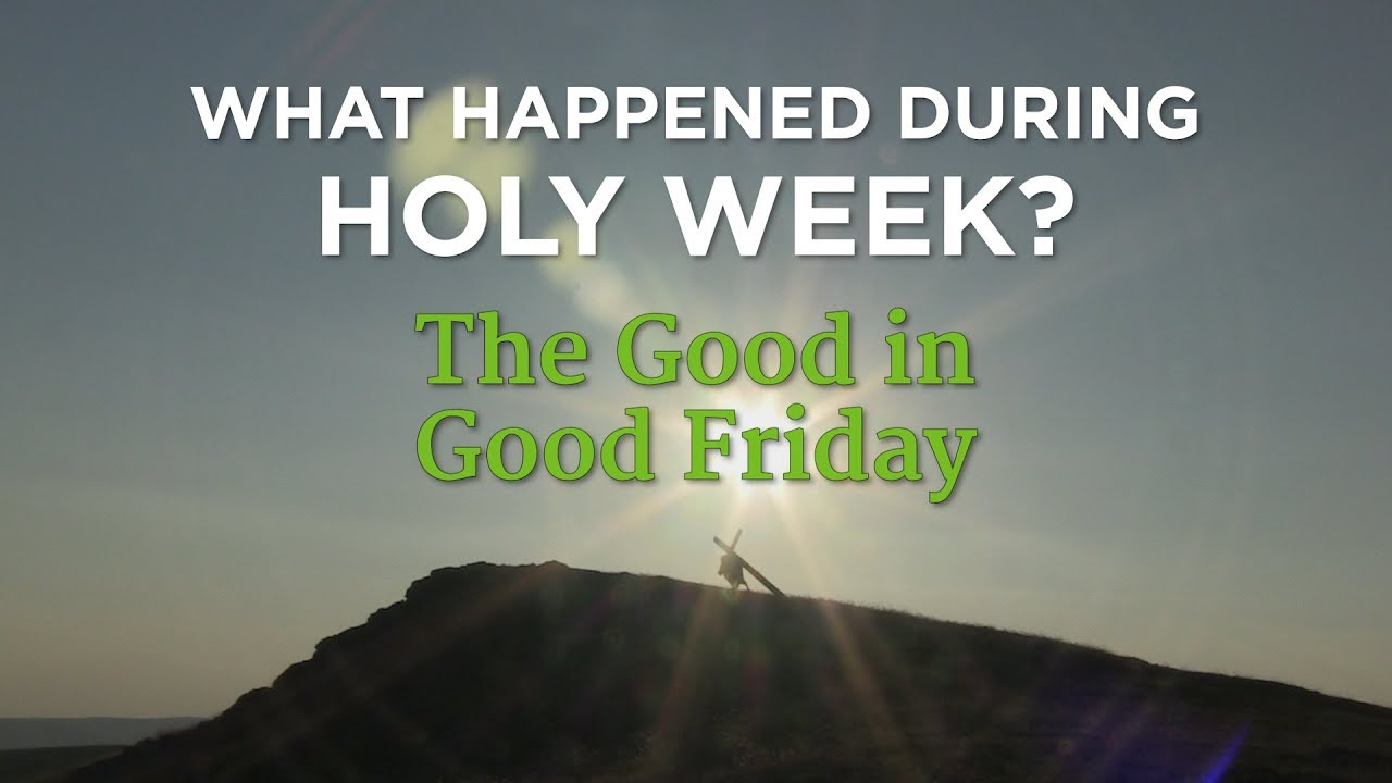 Good Friday meaning: What happened to Jesus on Good Friday, when did Jesus die?