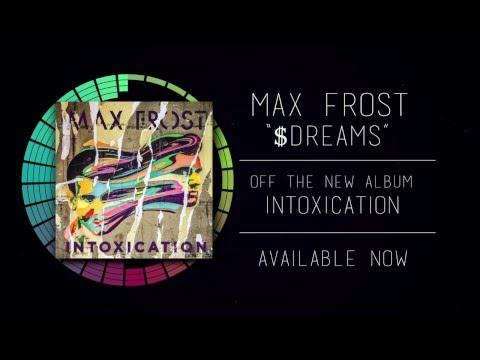 $Dreams - Max Frost Lyric Video
